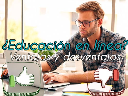 Ventajas y desventajas de la educación en línea